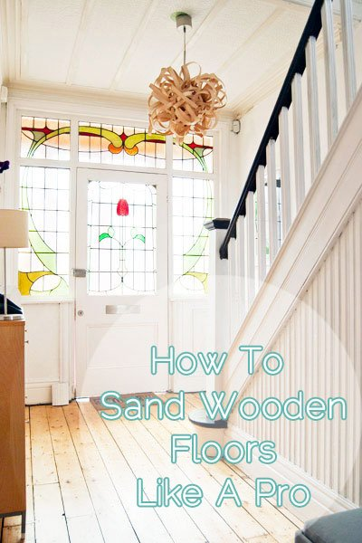 DIY Guide To Sanding Floors