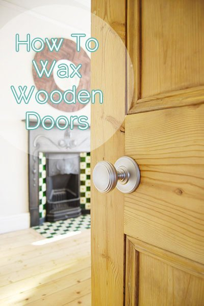 How To Wax Wooden Doors