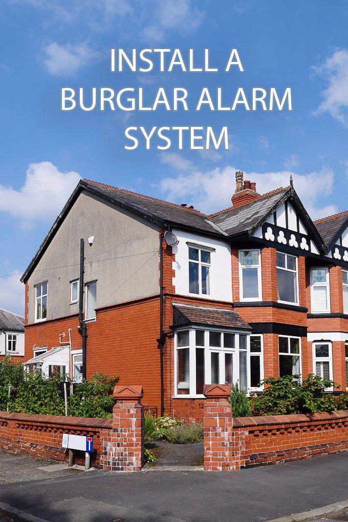 Install A Burglar Alarm System