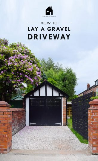 How To Lay A Gravel Driveway   Ultimate DIY Guide   Step by Step Instructions with cost breakdown   Little House On The Corner