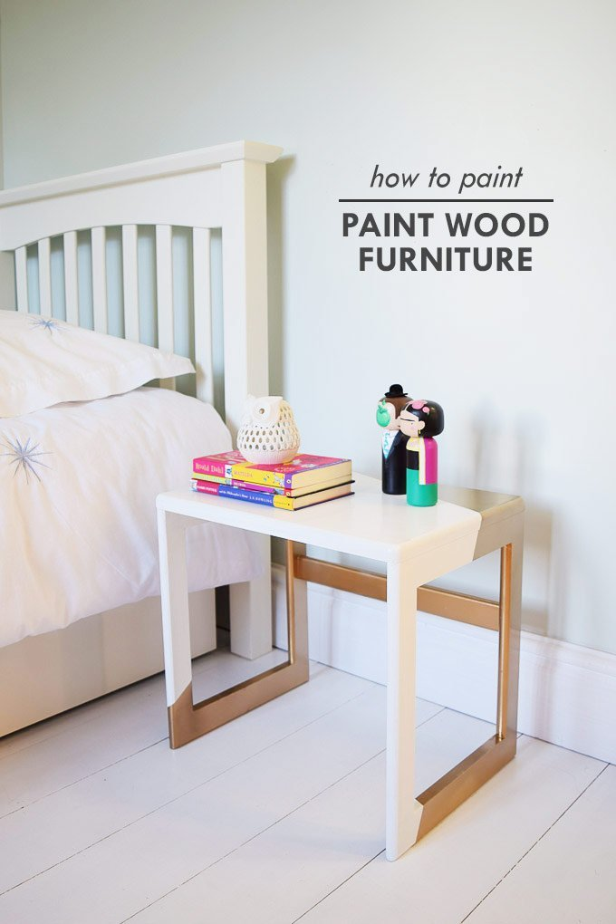7 Step On Guide How To Paint Wood Furniture Little House On The Corner
