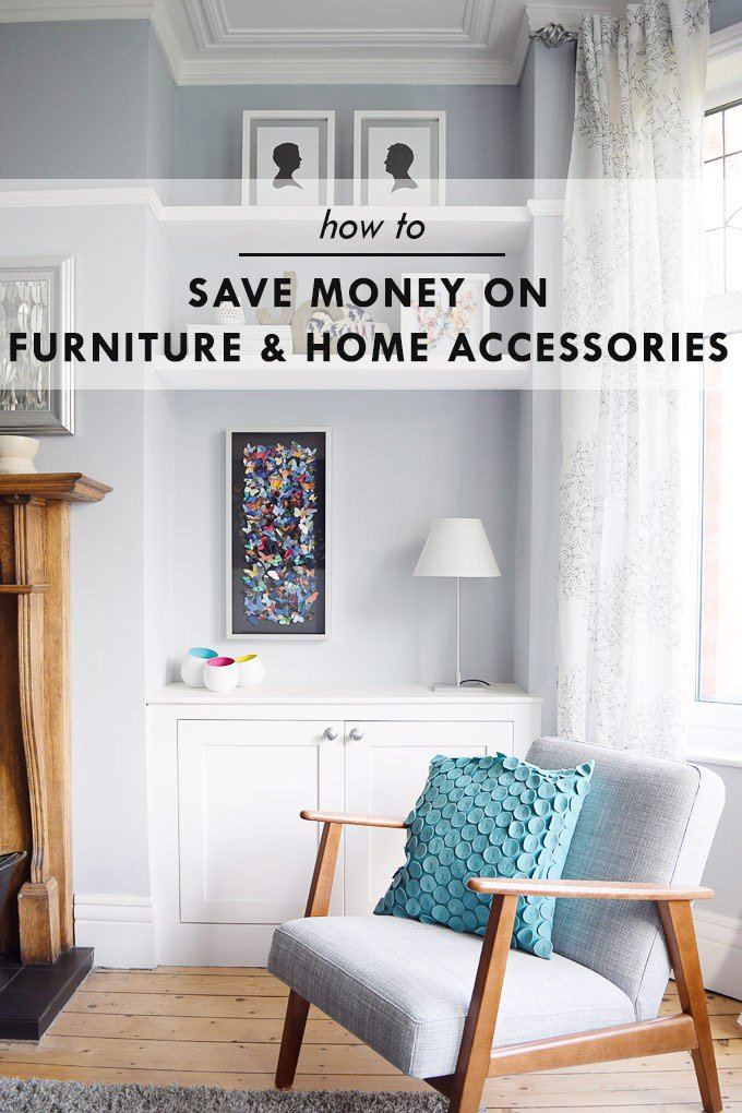 How To Save Money On Furniture Home Accessories