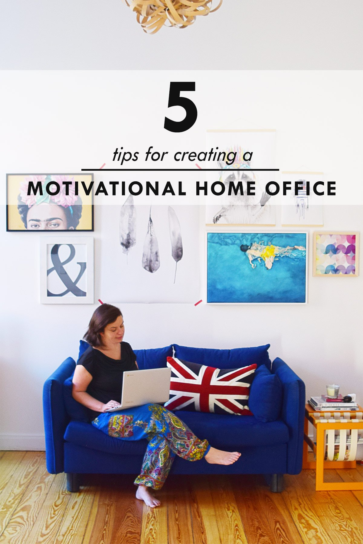 5 Tips For Creating A Motivational Home Office | Little House On The Corner