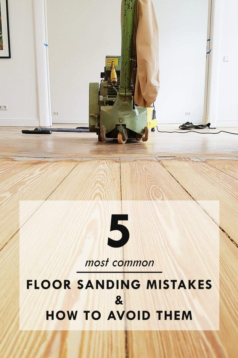 5 Floor Sanding Mistakes & How To Avoid Them   Little House On The Corner