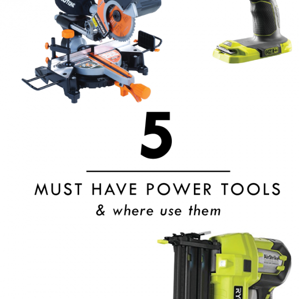 5 Must Have Power Tools
