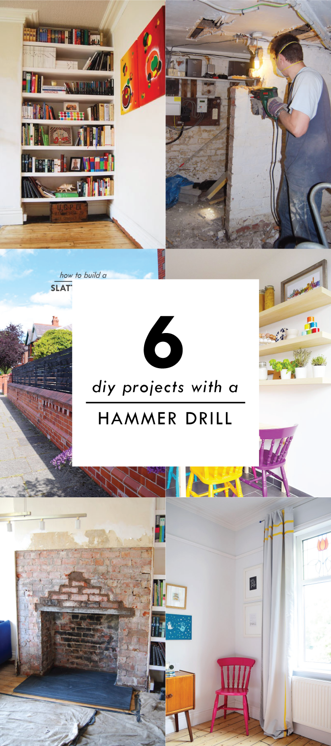 6 Projects With A Hammer Drill