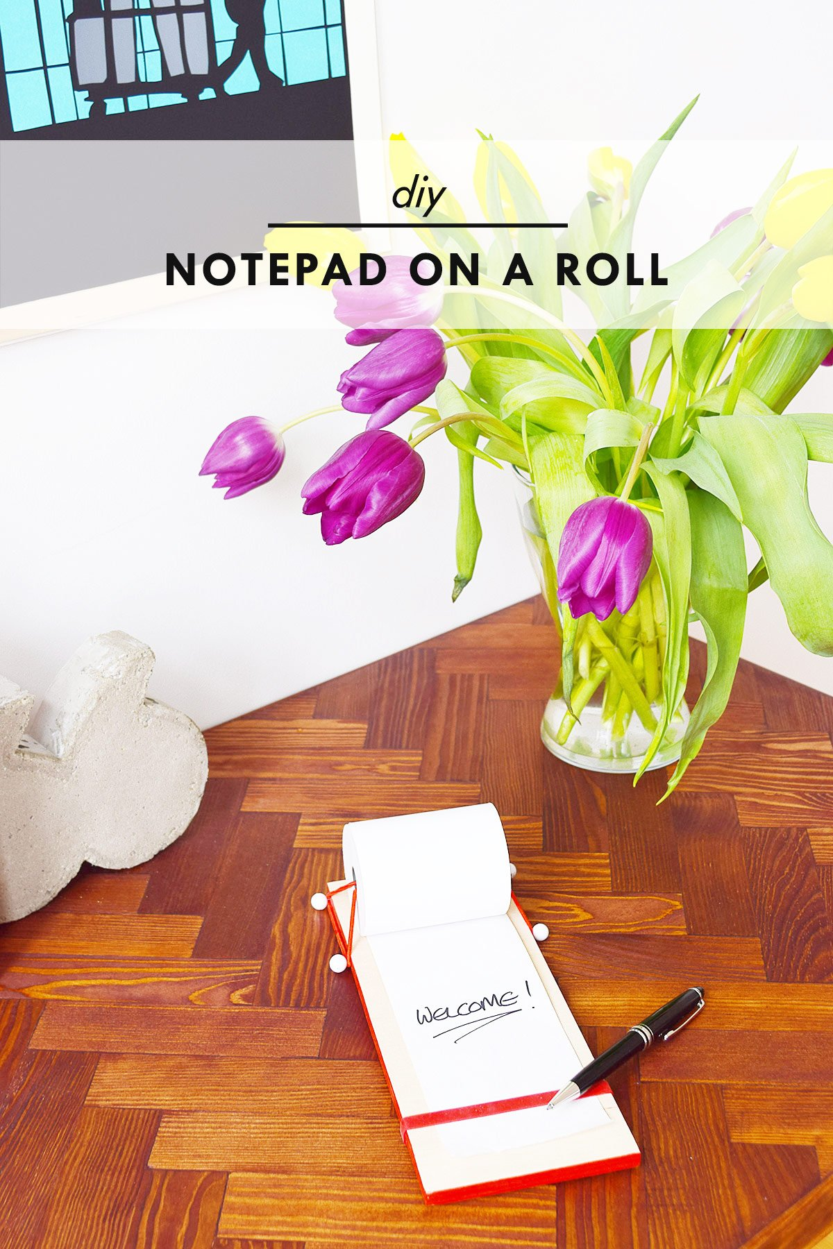 DIY Notepad On A Roll | Little House On The Corner